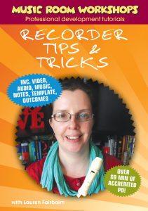 Recorder Tips and Tricks PD