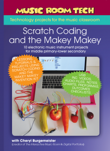 Scratch Coding for the Music Room: Makey Makey Edition PD