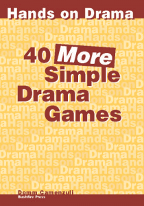 40 More Simple Drama Games