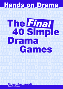The FINAL 40 Simple Drama Games