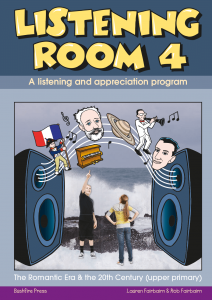Listening Room 4: Romantic Era & 20th Century (Upper Primary)
