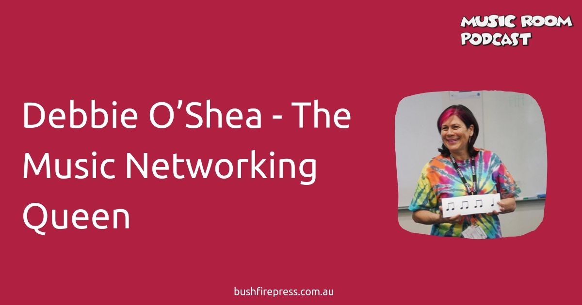 Debbie O'Shea - The Music Networking Queen