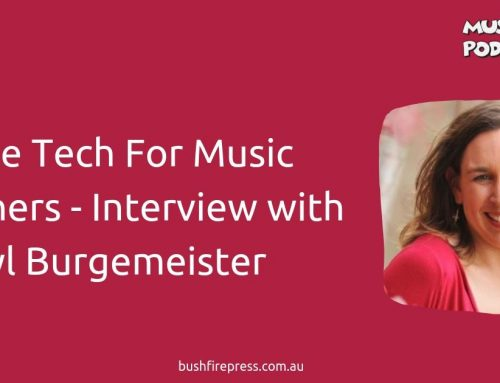 Simple Tech For Music Teachers – Interview with Cheryl Burgemeister