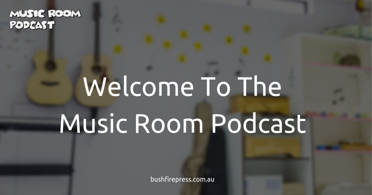 Welcome to Music Room Podcast