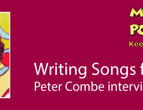 Writing Songs for Children: Interview with Peter Combe