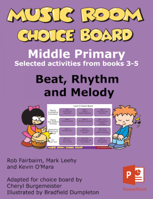 Music Room ChoiceBoard Middle Primary