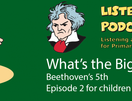 The Listening Room Podcast – Series 2 Episode 2 – Beethoven – What's the Big Idea?