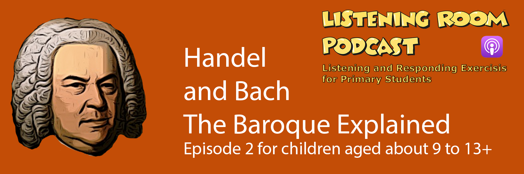 Listening Room Podcast S03E02 the Baroque Explained