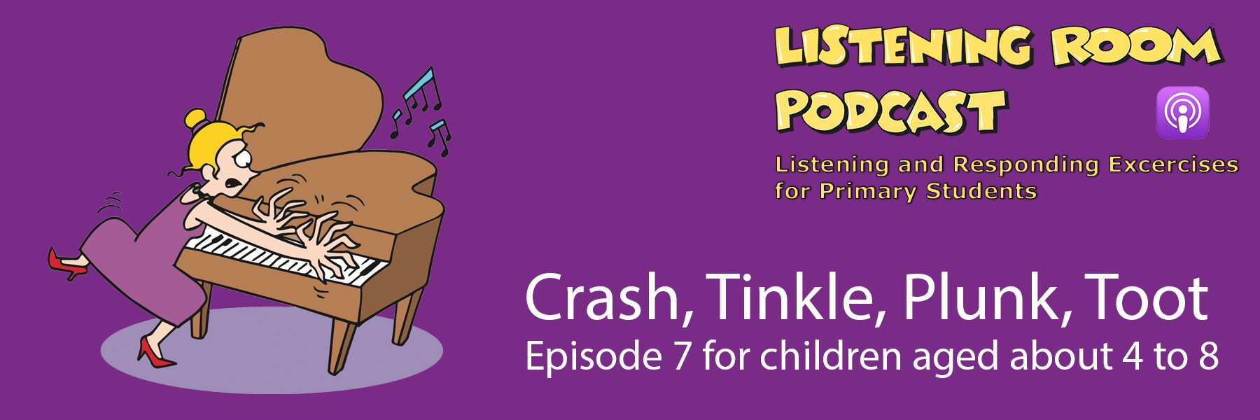 Crash Tinkle Plunk Toot - Listening Room Podcast Series 1 Episode 7